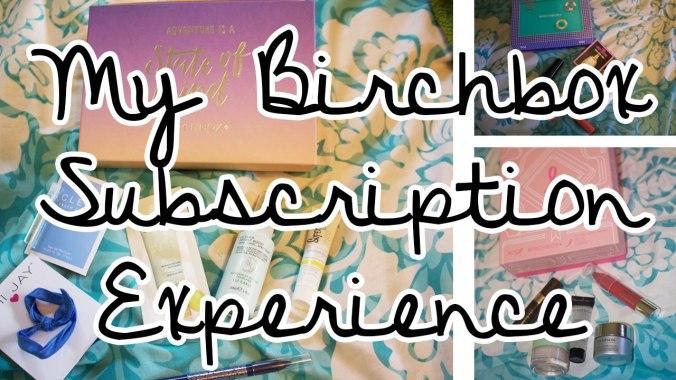 Birchbox-Subscription-Experience